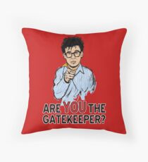 Are You the Gatekeeper? Throw Pillow