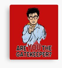 Are You the Gatekeeper? Canvas Print