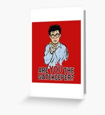 Are You the Gatekeeper? Greeting Card