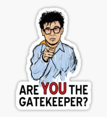 Are You the Gatekeeper? Sticker