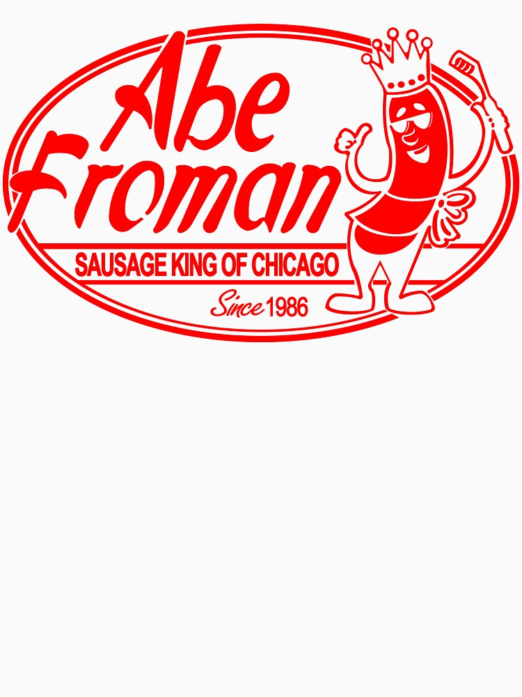 Abe Froman Red Sausage King | Unisex T-Shirt
