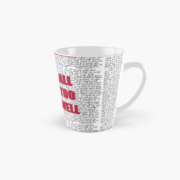 All Too Well - full lyrics Tall Mug