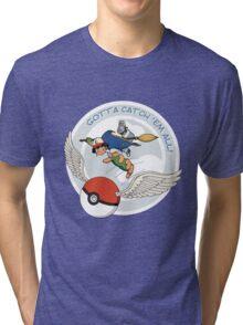 Gotta Catch 'Em All Tri-blend T-Shirt