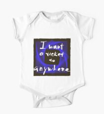 I want a ticket to anywhere. Kids Clothes
