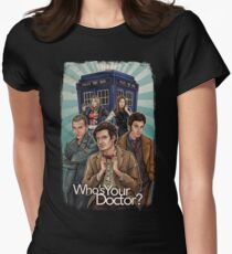 Who's Your Doctor? Womens Fitted T-Shirt