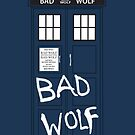 Tardis - In Your Pocket (BAD WOLF EDITION) by JordanDesigning