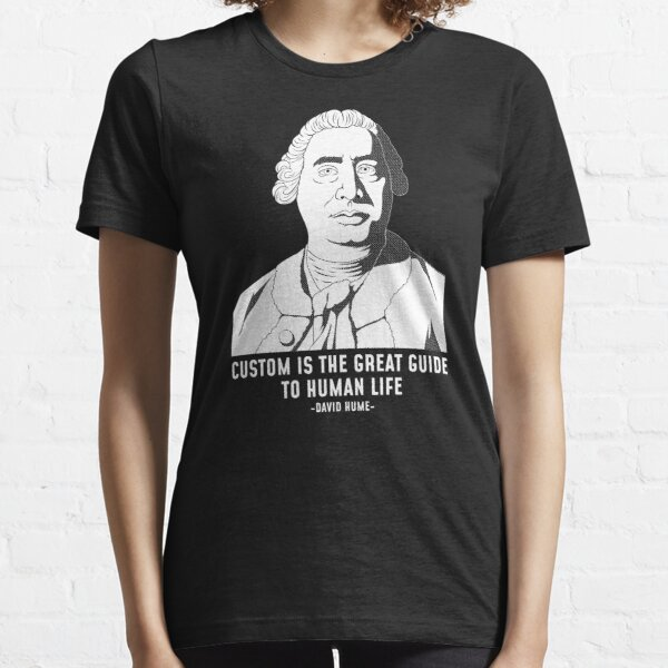 The Great Guide To Life Skeptic David Hume print Essential T-Shirt