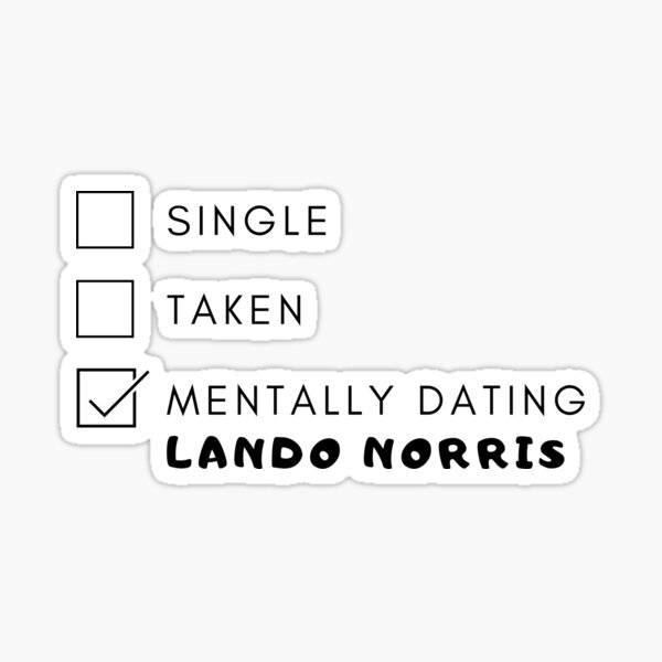 F1 Mentally dating with Lando Norris Sticker