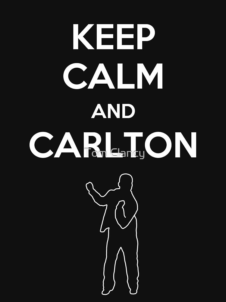 Keep Calm and Carlton | Unisex T-Shirt