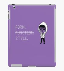 Form. Function. STYLE. iPad Case/Skin