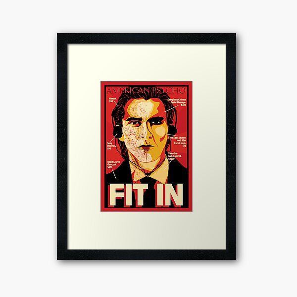 American Psycho: Fit In Movie Poster Framed Art Print
