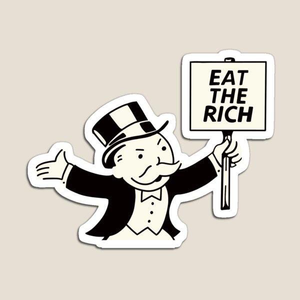 Eat the Rich Monopoly Man Magnet