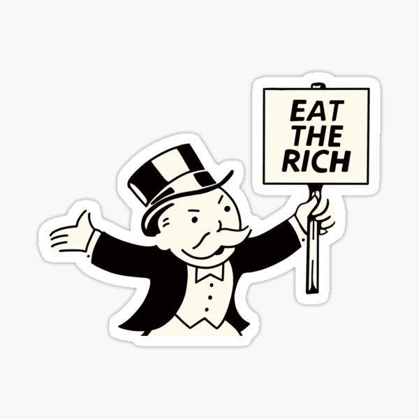 Eat the Rich Monopoly Man Pegatina