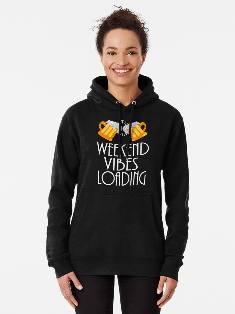 Alternate view of Weekend Vibes Loading Pullover Hoodie