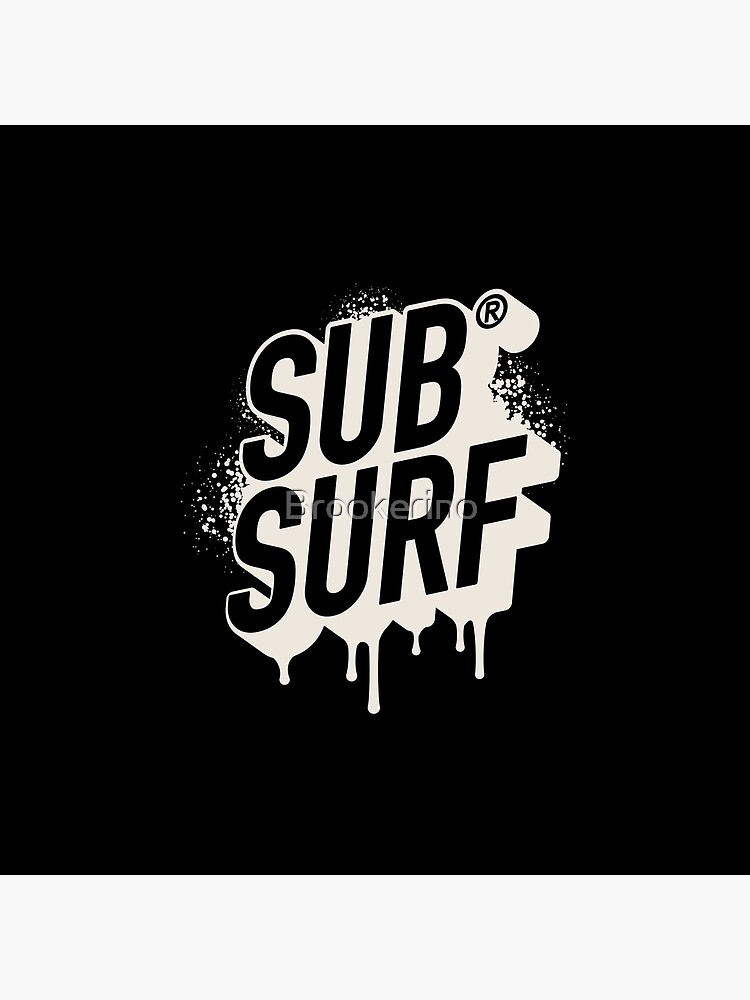 Sub Surf by Brookerino