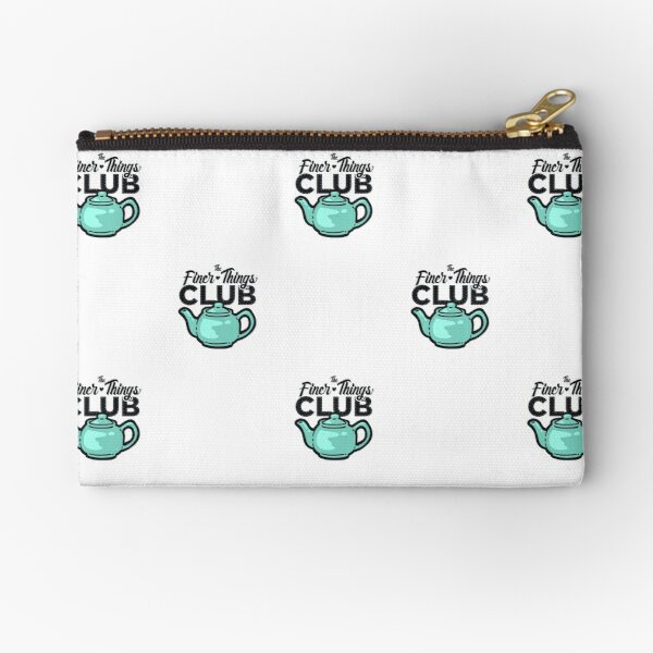 The Finer Things Club Shirts, Stickers, and More Zipper Pouch