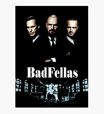 BadFellas Photographic Print