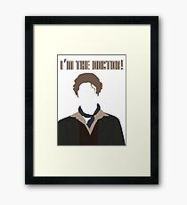 I'm The Doctor! - Paul McGann - Doctor Who Framed Print