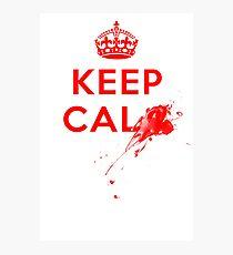 Don't Keep Calm! Photographic Print