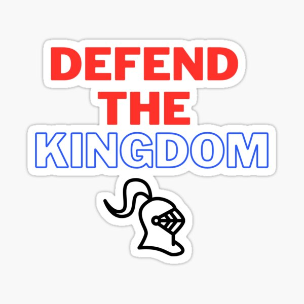 Defend The Kingdom Slogan - Newcastle Sticker