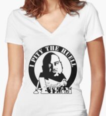 I Pity The Huell: Militant Women's Fitted V-Neck T-Shirt