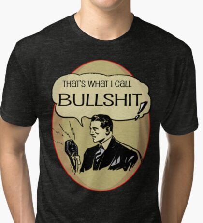 old timey bullshit Tri-blend T-Shirt