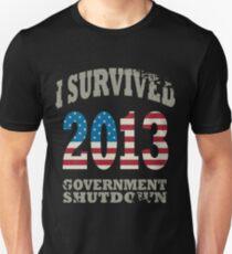 I SURVIVED 2013 GOVERNMENT SHUTDOWN T-Shirt