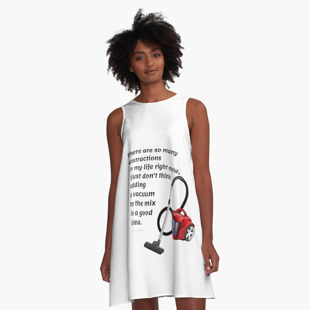 So Many Distractions - Vacuum Humor A-Line Dress