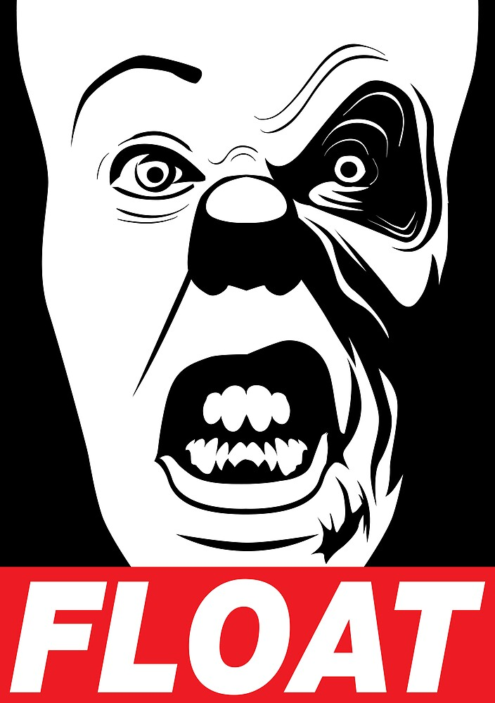 PENNYWISE HAS A POSSE: Float Propaganda Print by markitzero