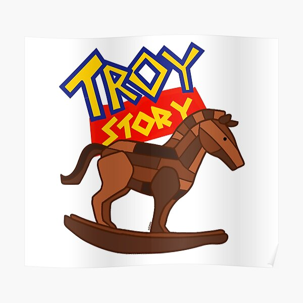 Troy Story  Poster