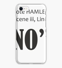 To Quote Hamlet Funny Shakespeare Parody iPhone Case/Skin