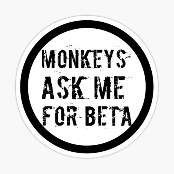 Monkeys Ask me for Climbing Beta Sticker