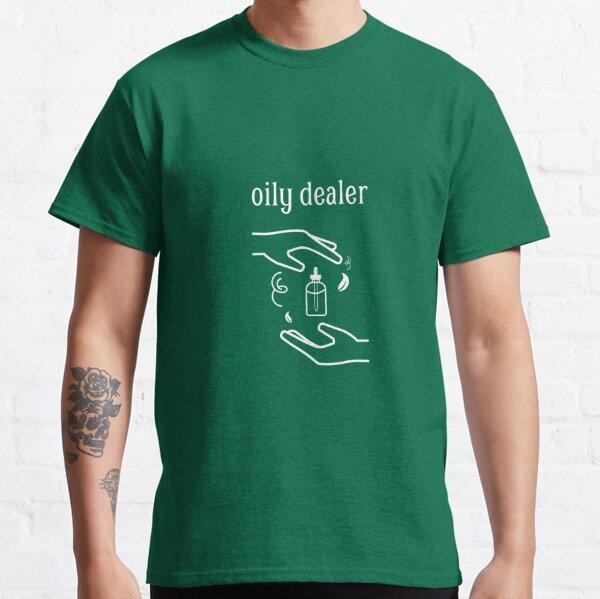 Oily dealer Classic T-Shirt