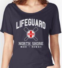 Lifeguard - North Shore - MAUI, Hawaii  Women's Relaxed Fit T-Shirt