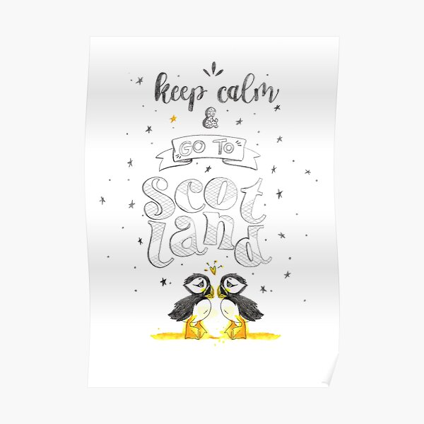 Puffin - Keep Calm and Go To Scotland! Poster