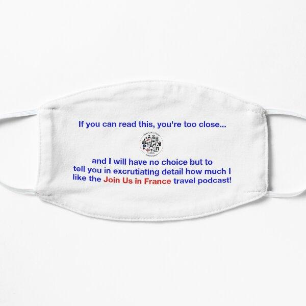 You're Too Close Mask (English) Flat Mask