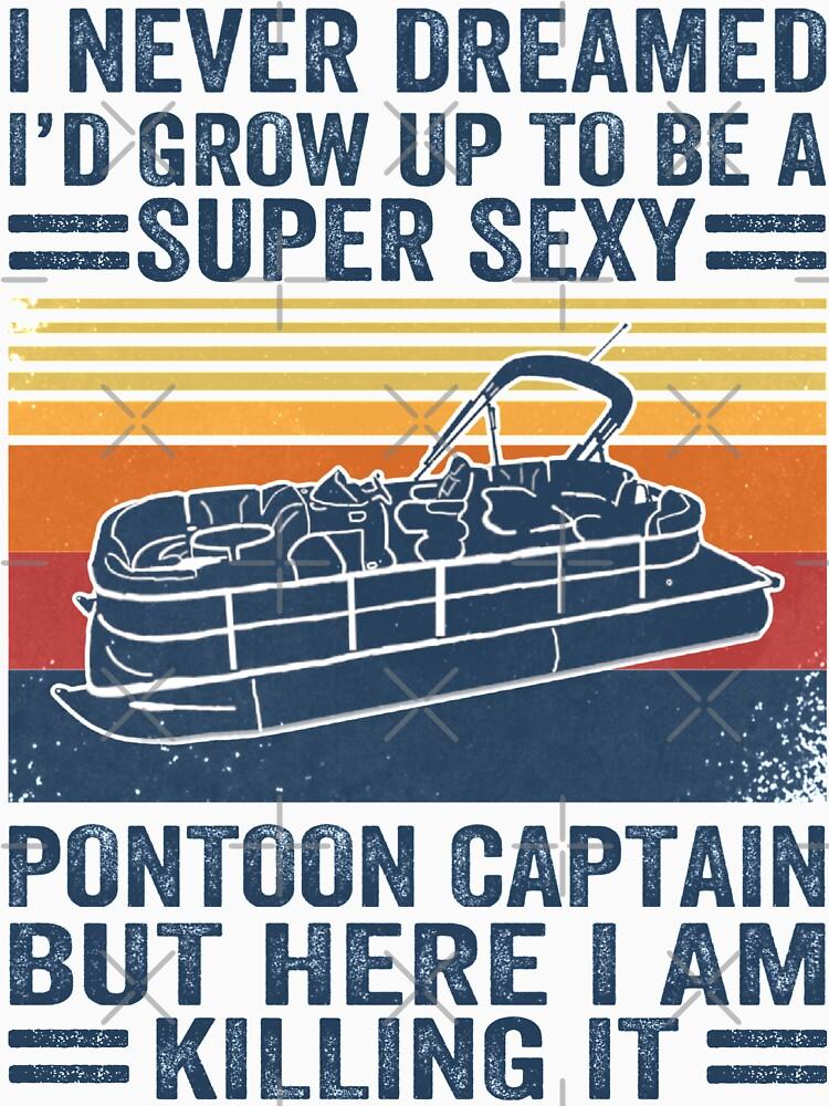I Never Dreamed I'd Grow Up To Be A Super Sexy PonToon Captain but here I am killing it  by Abidilana