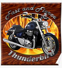 Triumph Thunderbird Fast and Fierce Poster