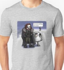 You know nothing, Ron Snow T-Shirt