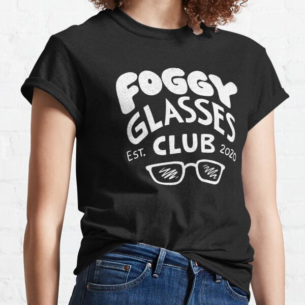 Foggy Glasses Club Classic T-Shirt