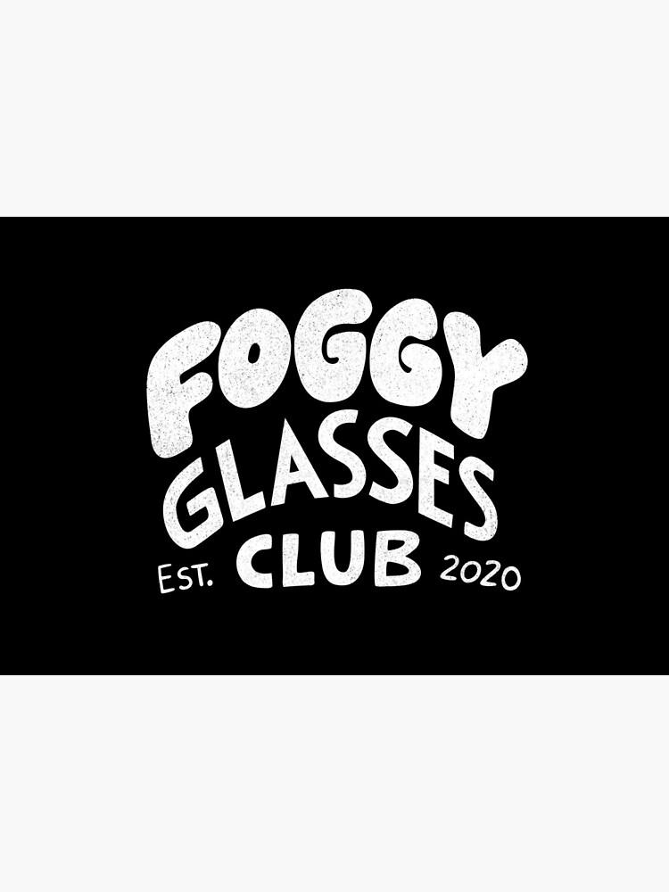 Foggy Glasses Club by briancookart