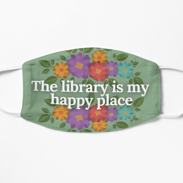 the library is my happy place Flat Mask