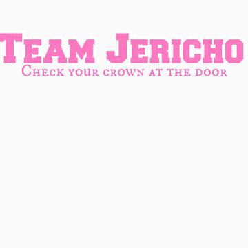 TEAM Jericho / The Star-Crossed Series by realitysabotage