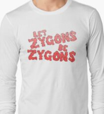 let zygons be zygons Long Sleeve T-Shirt