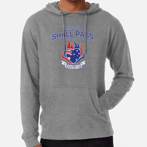 COVID-19 in Australia. This Too Shall Pass. Lightweight Hoodie