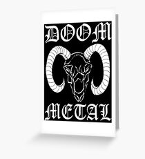 Doom Metal Greeting Card