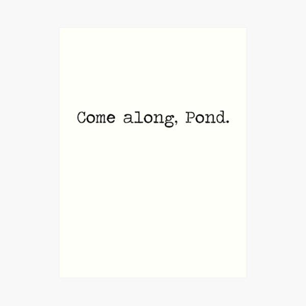 Come along, Pond Art Print