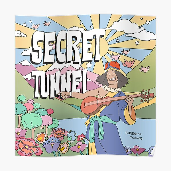 Secret Tunnel by Chong and the Nomads Album Cover Poster