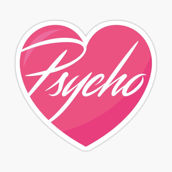Sweet But Psycho Pink Heart Cursiva Pegatina
