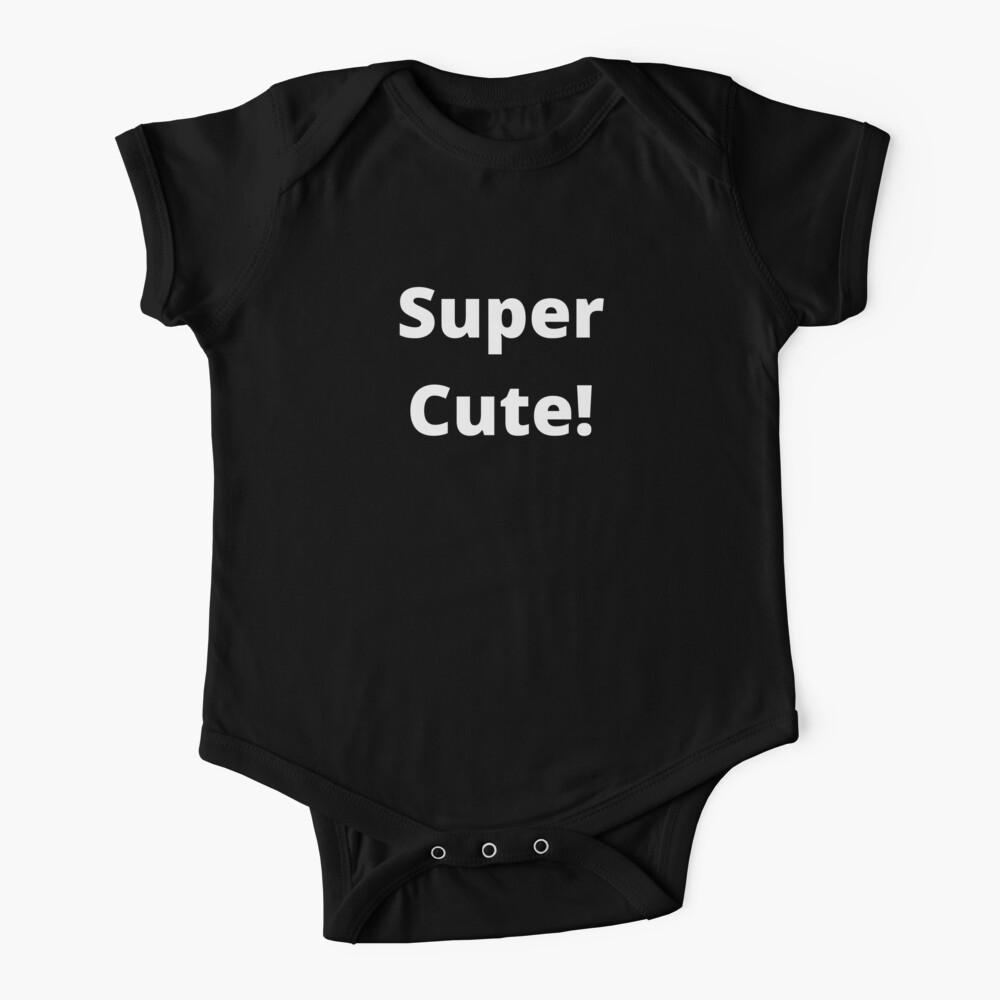 TheCoffeeCupLife Kids: Super Cutie! Baby One-Piece